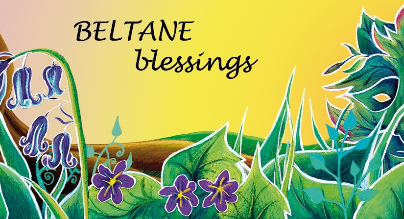 Wheel of the Year: Beltane
